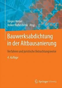 Bestandsschutz Baurecht Sanierung : bauwerksabdichtung in der altbausanierung weber ~ Lizthompson.info Haus und Dekorationen