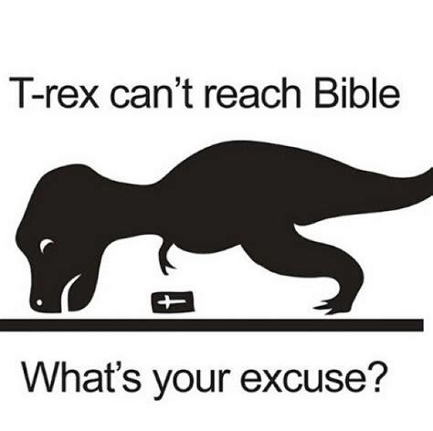 T Rex Arms Meme - t rex can t reach bible t rex s short arms know your meme