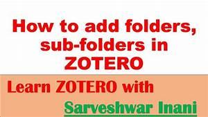 How to add folders, sub folders in ZOTERO