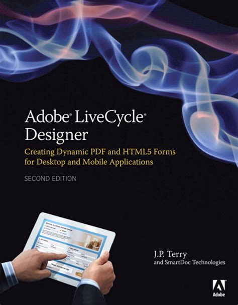 adobe livecycle designer adobe livecycle designer second edition creating dynamic