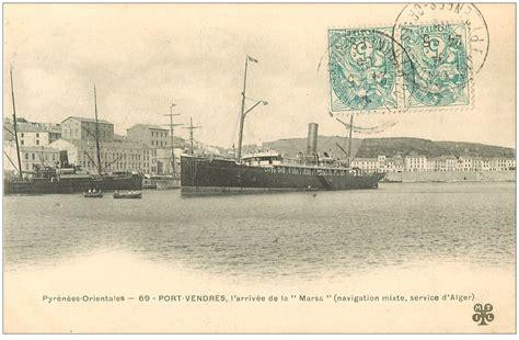 code postal port vendres 66 port vendres arriv 233 e d alger de la marsa 1905 navire paquebot