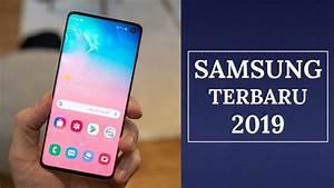 5 Hp Samsung Terbaru 2019   Harga Mulai 1 Jutaan