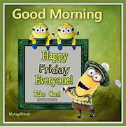 Good morning happy friday minion pictures  Good Morning Happy Friday Images