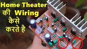 2 1 Home Theater Circuit Board Wiring