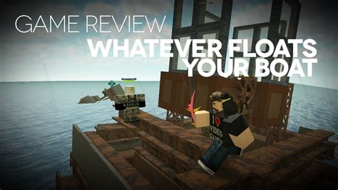Floats Your Boat by Whatever Floats Your Boat Review