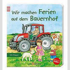 Wir Machen Ferien Auf Dem Bauernhof Buch Bestellen