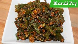 Bhindi Fry Recipe-How To Make Okra Fry-Bhindi Fry Masala ...
