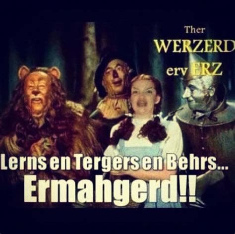 Wizard Of Oz Memes - image tagged in funny memes ermahgerd imgflip