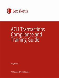 Ach Transactions Compliance And Training Guide
