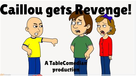 Caillou gets Grounded ep. 19: Gets Revenge - YouTube