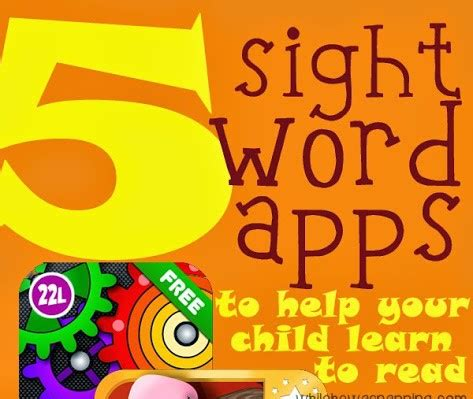 Five Sight Word Apps To Help Your Kids Learn To Read  While He Was Napping