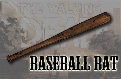 baseball bat  walking dead left  dead  gamemaps