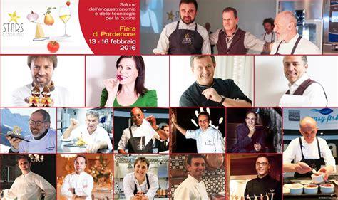 Cucinare Pordenone by Cucinare Pordenone La Fiera Dell Enogastronomia Stellata