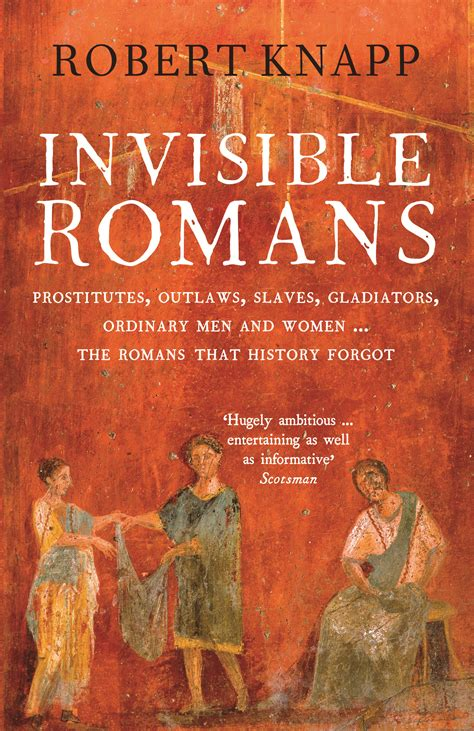 Invisible Romans Professor Robert C Knapp