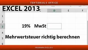 Mehrwertsteuer In Excel Berechnen : mehrwertsteuer mwst umsatzsteuer ust richtig berechnen excel youtube ~ Themetempest.com Abrechnung