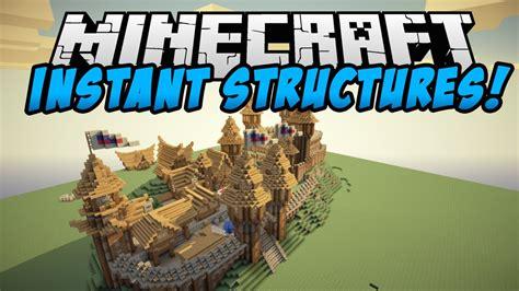 instant massive structures  mod  minecraft