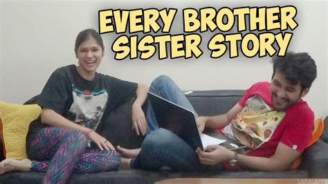 Every Brother Sister Story Youtube