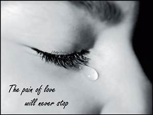 The pain of love will never stop - DesiComments.com
