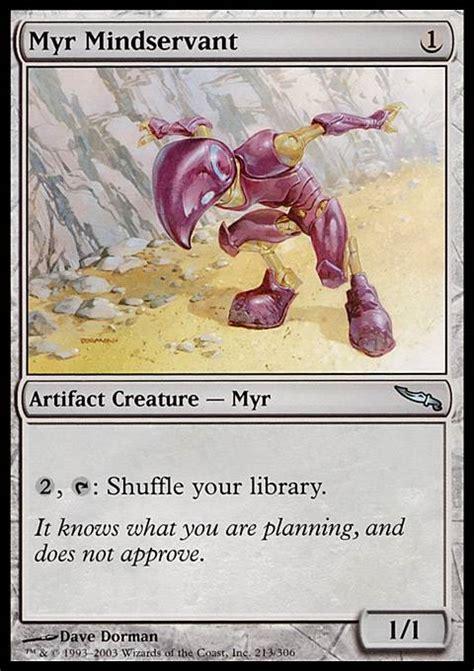 mtg myr deck ideas myr mindservant mtg card