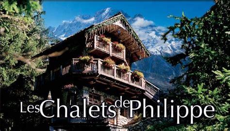 les chalets de philippe chamonix les chalets de philippe chalets suites et chambres chamonix mont blanc annuaire de la