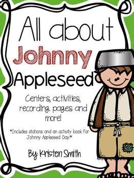 All About Johnny Appleseed by Kristen Smith | Teachers Pay ...