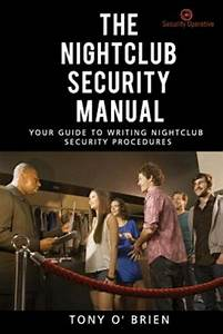 The Nightclub Security Manual   Your Guide To Writing