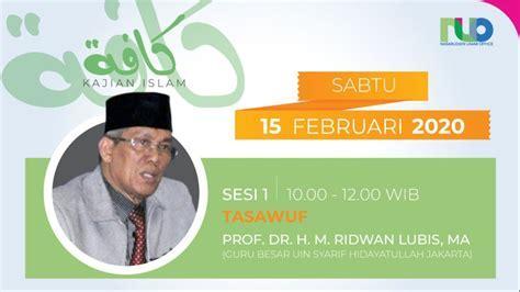 Kajian Islam Kaffah - Tasawuf - 15 Februari 2020 ...