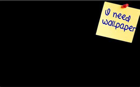 I Need Wallpaper  Allwallpaperin #3475  Pc  En
