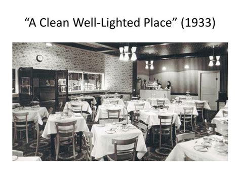 Clean Well Lighted Place by Ppt A Clean Well Lighted Place 1933 Powerpoint