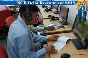 Narcotics Control Bureau Announced Bumper Vacancy for ...