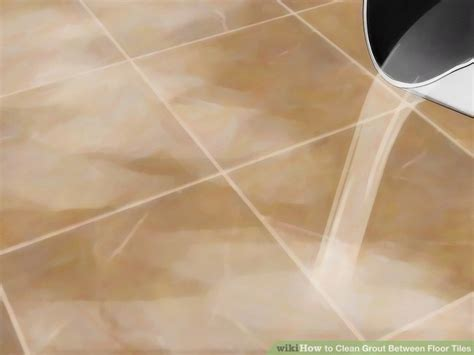 4 ways to clean grout between floor tiles 4 ways to clean grout between floor tiles wikihow 4 way