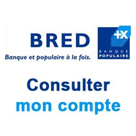 bred siege social bred fr consulter mon compte bred