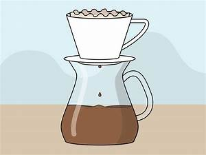 Routine Maker 3 Ways To Prepare Filter Coffee Wikihow