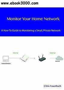 Monitor Your Home Network  A How