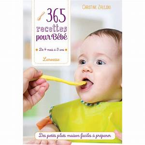 Livre éveil Bébé : 365 recettes pour b b de livres sur allob b ~ Teatrodelosmanantiales.com Idées de Décoration