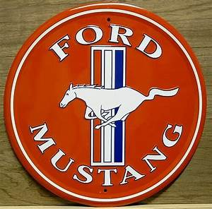 FORD MUSTANG LOGO ROUND SIGN - Old Time Signs