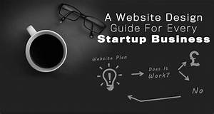 A Website Design Guide For Every Startup Business