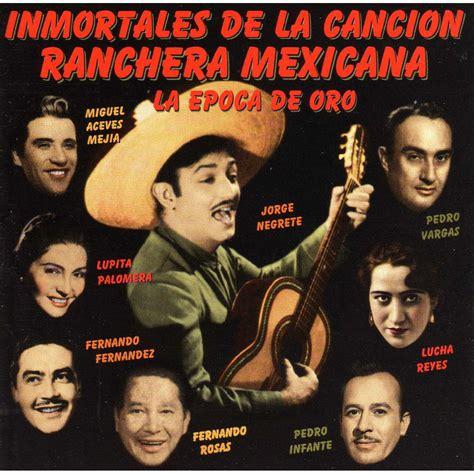 Inmortales De La Cancion Ranchera  Mp3 Buy, Full Tracklist