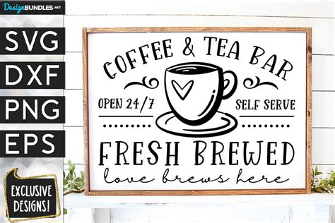 Free coffee and tea svg cut files for your diy projects. Coffee & Tea Bar SVG DXF PNG EPS