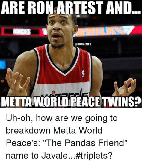 Metta World Peace Meme - 25 best memes about artest artest memes