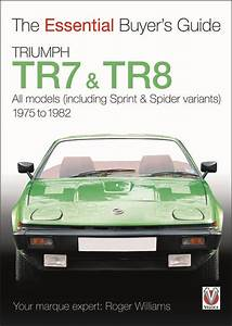 Triumph Tr7  U0026 Tr8