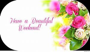 Best happy weekend wallpapers, quotes images hd