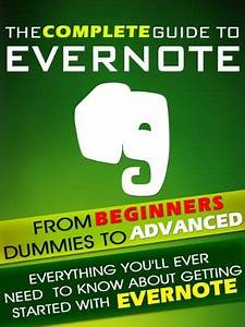 Evernote  The Complete Guide From Beginners  Dummies To