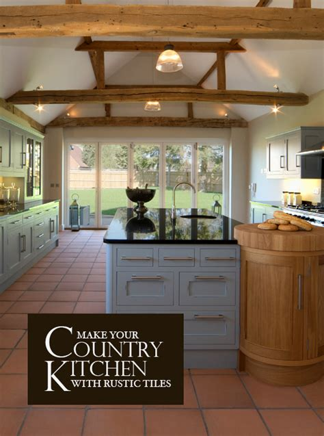 Make Your Country Kitchen With Rustic Tiles  The London