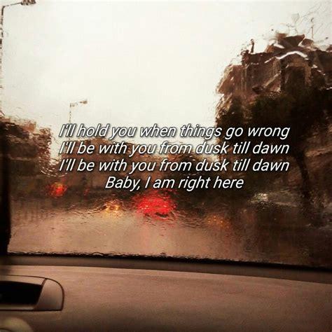 dawn dusk till lyrics ll quotes aesthetic zayn words song