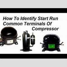 How To Identify Start Run Common Terminals Of Compressor Youtube