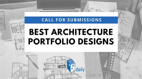 Call For Entries The Best Architecture Portfolios Archdaily
