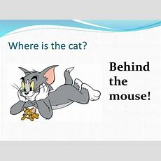 Where Is It? Prepositions