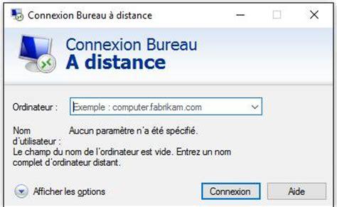 url de connexion bureau a distance bureau a distance connexion bureau distance windows probl