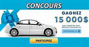 Achat Vehicule D Occasion : 15000 pour l 39 achat d 39 un v hicule d occasion chantillons gratuits concours coupons rabais ~ Gottalentnigeria.com Avis de Voitures